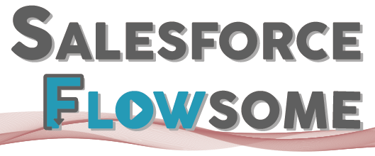 Salesforce Flowsome!