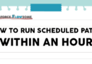 Flow: How To Run a Scheduled Path WITHIN an Hour