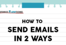 Flow: How To Send Emails In Two Ways