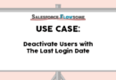 Use Case: Deactivate Users with The Last Login Date