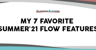 My 7 Favorite Summer'21 Features for Flow
