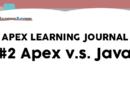 Apex Learning Journal #2 – Apex v.s. Java