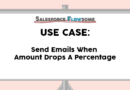 Use Case: Send Emails When Amount Drops A Percentage